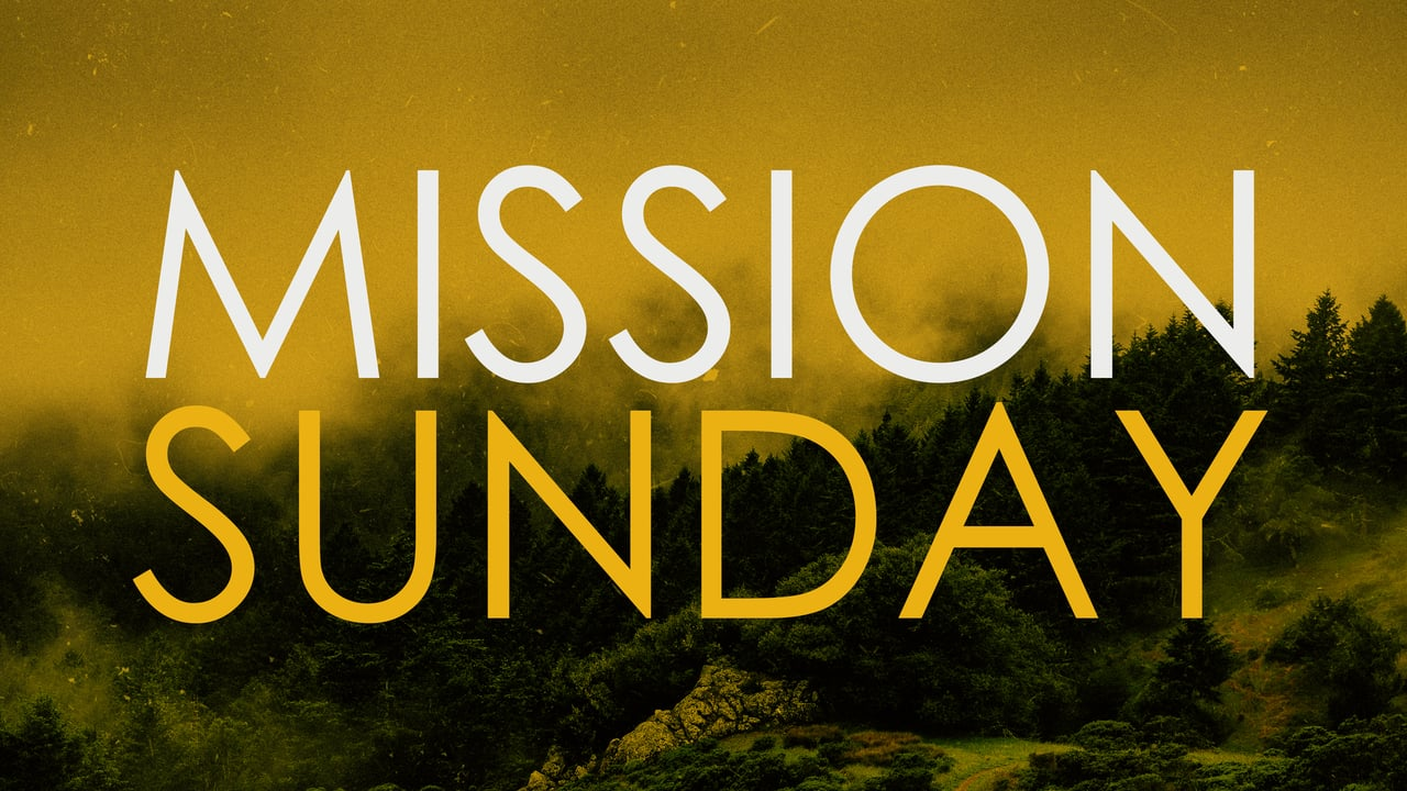Message for Mission Sunday